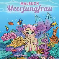 Malbuch Meerjungfrau: Fur Kinder im Alter von 4-8, 9-12 Jahren - Malbucher Fur Kinder 9 (Paperback)