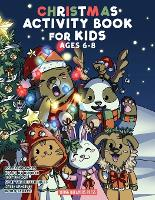 Christmas Activity Book for Kids Ages 6-8