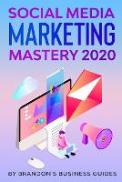 Social Media Marketing 2020: How You Can Rapidly Grow Your Youtube And Instagram, Build Your Brand, Find Your Loyal Tribe Of Customers And Stand Out On Social Media In Your Niche (Paperback)