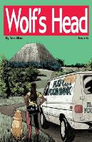 Wolf's Head - An Original Graphic Novel Series: Issue 6: 'New Beginnings' and 'Lost in the Underworld' - Wolf's Head 6 (Paperback)