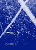 Twilight - Seven Doors in an Unyielding Stone (Paperback)