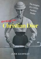 Working for Christian Dior