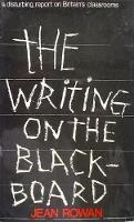 The Writing on the Blackboard (Paperback)