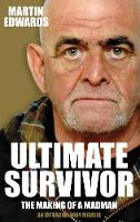 Ultimate Survivor: The Making of a Madman (Paperback)