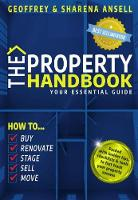 The Property Handbook: Your Essential Guide - How To Buy, Renovate, Stage, Sell and Move