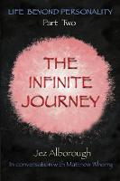 The Infinite Journey - Life Beyond Personality 2 (Paperback)