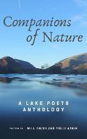 Companions of Nature: A Lake Poets Anthology (Paperback)