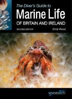 The Diver's Guide to Marine Life of Britain and Ireland (Paperback)
