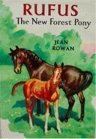 Rufus: the New Forest Pony (Hardback)