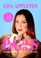 BALLS: Beyond Anxiety, Love, Light, Success (Paperback)
