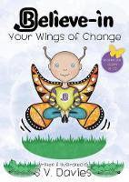 Believe-in Your Wings of Change - Believe-In Yoga Books 2 (Paperback)