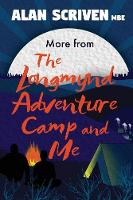 More from The Longmynd Adventure Camp, and Me - Longmynd Adventure Camp 2 (Paperback)