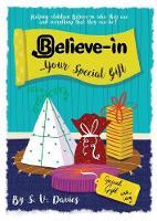 Believe-in Your Special Gift - Believe-In 3 (Paperback)