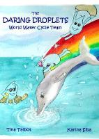 The Daring Droplets