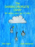 The Daring Droplets' Diary