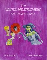 The Wilful Wildflowers: The Wilful Wildflowers 2