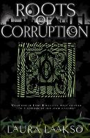 Roots of Corruption - Wilde Investigations 3 (Paperback)
