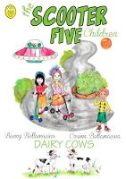 The Scooter Five: Dairy Cows - The Scooter Five children rhyming stories 1 (Paperback)