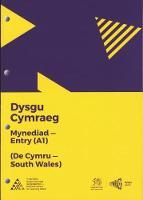 Dysgu Cymraeg: Mynediad/Entry (A1) - De Cymru/South Wales
