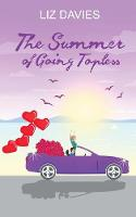The Summer of Going Topless (Paperback)