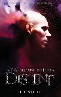 Descent - Whispers of the Fallen 4 (Paperback)
