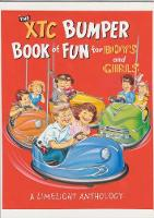The XTC Bumper Book of Fun for Boys and Girls: A Limelight Anthology (Paperback)