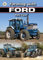 Farming with Ford Part Two