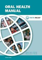 Oral Health Manual: Teeth Relief (Spiral bound)
