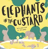 Elephants In The Custard (Paperback)