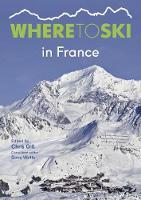 Where to Ski in France (Paperback)