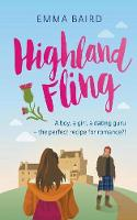 Highland Fling: A boy, a girl, a dating guru - the perfect recipe for romance?! - The Highland Books 1 (Paperback)