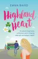Highland Heart: An absent boyfriend, a charmer nearby-who will win Katya's heart? - Highland Books 2 (Paperback)