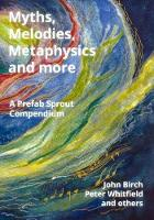 Myths Myths, Melodies, Metaphysics and more (Paperback)