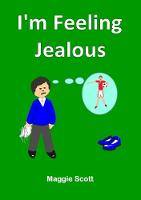 I'm I'm Feeling Jealous: Children's Companion Storybook (Paperback)