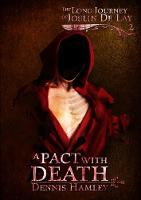 A A Pact with Death - The Long Journey of Joslin de Lay 2 (Paperback)