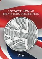 The Great British 10p A - Z Coin Collection: 2018 - Cambridgeshire Coins Albums 4 books in series 4 (Hardback)