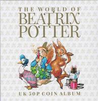 The The World Of Beatrix Potter UK 50p Coin Album - Cambridgeshire Coin Albums (Paperback)