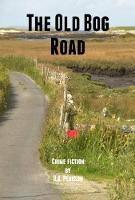 The The Old Bog Road (Paperback)