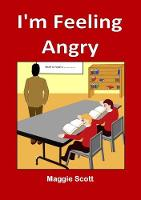 I'm I'm Feeling Angry: Children's storybook (Paperback)