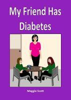 My My Friend has Diabetes: Teacher Book (Paperback)
