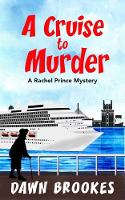 A Cruise to Murder - A Rachel Prince Mystery (Paperback)
