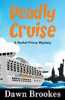 Deadly Cruise - A Rachel Prince Mystery 2 (Paperback)
