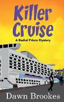 Killer Cruise - A Rachel Prince Mystery 3 (Paperback)