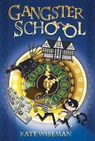 Gangster School: 1 (Paperback)