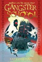 Gangster School Three Gruffles and the Killer Sheep - Gangster School (Paperback)