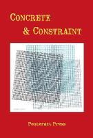 Concrete & Constraint (Paperback)