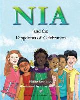Nia and the Kingdoms of Celebration (Paperback)