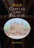 British Castles and Palaces