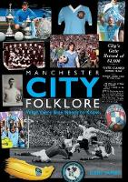 Manchester City Folklore