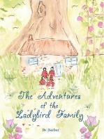 The Adventures of the Ladybird Family (Hardback)